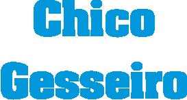 Chico Gesseiro