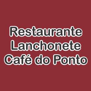 Lanchonete e Restaurante Café do Ponto