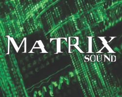 Matrix Sound