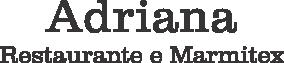 Adriana Restaurante e Marmitex