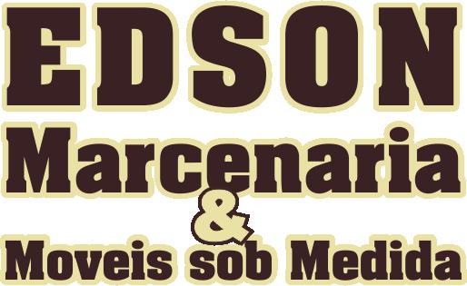 Edson Marcenaria & Moveis Sob Medida