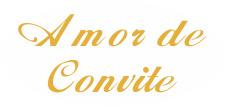 Amor de Convite