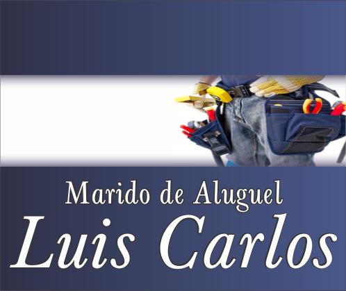 Marido de Aluguel Luis Carlos