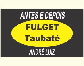 Antes e Depois Fulget Taubaté
