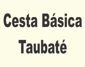 Cesta Básica Taubaté